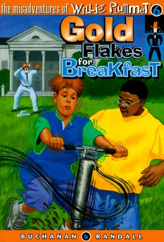 gold-flakes-for-breakfast-misadventures-of-willie-plummet