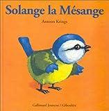 """Afficher """"Drôles de Petites Bêtes<br /> Solange la Mésange"""""""