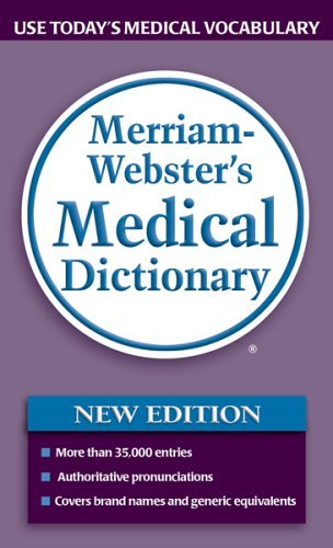 Merriam-Webster's Medical Dictionary (Turtleback School & Library Binding Edition)