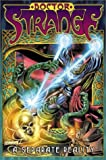 Doctor Strange: A Separate Reality TPB (078510836X) by Steve Englehart