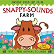 Snappy Sounds - Farm: Noisy Pop-up Fun (Snappy Noisy Pops)
