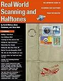 Real World Scanning Halftones (0201696835) by Blatner, David