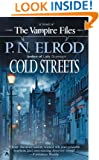 Cold Streets (Vampire Files, No. 10)