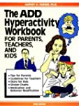 The ADD Hyperactivity Workbook For Pa...