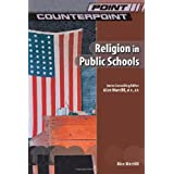 Religion in Public Schools (Point/Counterpoint) ~ Alan Marzilli