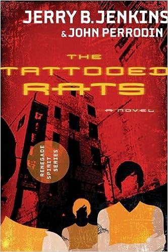 The Tattooed Rats: Renegade Spirit Series