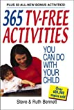 365 TV-Free Activities You Can Do With Your Child: Plus 50 All-New Bonus Activities