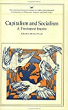 Capitalism and Socialism: A Theological Inquiry