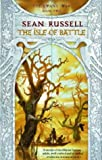 The Isle Of Battle: Book Two in the Swans' War Trilogy