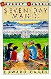 Seven-Day Magic (Odyssey Classic) (015272916X) by Eager, Edward