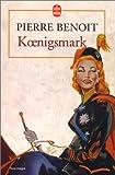 echange, troc Pierre Benoît - Koenigsmark