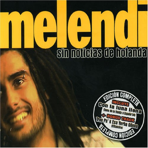 Melendi - Sin Noticias De Holanda - Lyrics2You