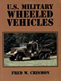 img - for U.S. Military Wheeled Vehicles book / textbook / text book