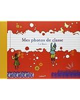 Mes photos de classe, le livre