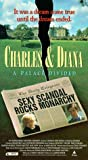Charles and Diana: A Palace Divided [VHS]