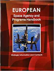 Amazon.com: European Space Agency and Programs Handbook ...