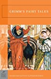Grimm's Fairy Tales (Barnes & Noble Classics) (1593080565) by Jacob Grimm
