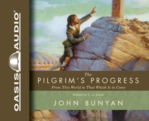 Download The Pilgrim's Progress: From This World to That Which Is to Come