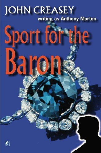 Sport For The Baron: (Writing as Anthony Morton)