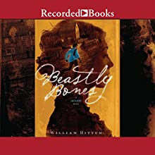 Beastly Bones: A Jackaby Novel (       UNABRIDGED) by William Ritter Narrated by Nicola Barber