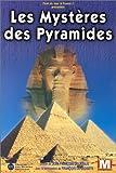 echange, troc Les Mystères des pyramides