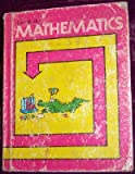 img - for Silver Burdett Mathematics, Student edition (Silver Burdett Mathematics System, A Complete Elementary and Junior High School Program) book / textbook / text book