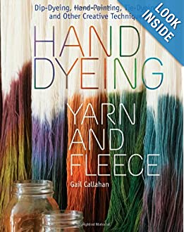 Hand Dyeing Yarn and Fleece