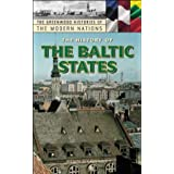 The History of the Baltic States (Greenwood Histories of the Modern Nations)by Kevin O'Connor