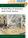World War II Infantry Anti-tank Tacti...
