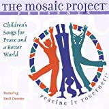 Children's Songs for Peace & A Better World ~ Mosaic Project