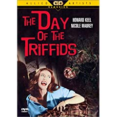 The Day of the Triffids (1963) Starring: Nicole Maurey, Howard Keel Director: Freddie Francis, Steve Sekely