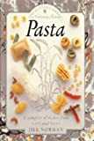 Pasta: Sampler of Dishes from East and West (Bantam Library of Culinary Arts) (0553072218) by Norman, Jill