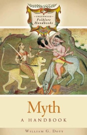 Myth: A Handbook (Greenwood Folklore Handbooks)