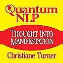 Quantum NLP Hörbuch von Christiane Turner Gesprochen von: Christiane Turner
