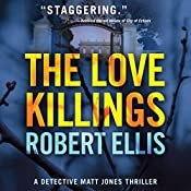 The Love Killings: Detective Matt Jones, Book 2 | Robert Ellis