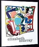 Elizabeth Murray: Paintings 1999-2003 (1930743246) by Francine. Prose
