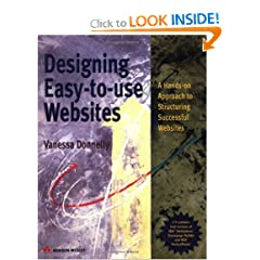 Designing Easy-to-use Web Sites: A Hands-on Approach to Structuring Successful Websites