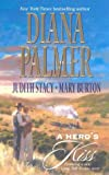 A Hero's Kiss: The Founding Father/Wild West Wager/Snow Maiden