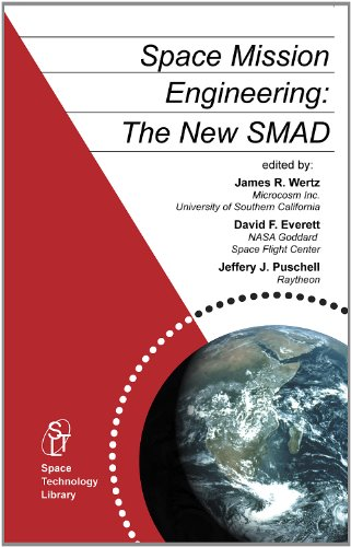 Space Mission Engineering: The New SMAD (Space Technology...