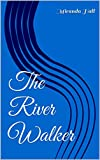 img - for The River Walker book / textbook / text book