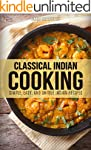 Classical Indian Cooking: Simple, Eas...