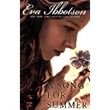 A Song for Summer ~ Eva Ibbotson