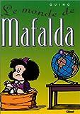 echange, troc Quino - Mafalda, tome 5 : Le Monde de Mafalda