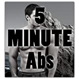 5 Minute Abs: How to Beat Belly Fat with Only 5 Invigorating Minutes a Day (Diet Books Book 2) ~ Matt Robinson