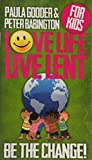 img - for Love Life Live Lent, Children's Booklet: Be The Change! book / textbook / text book