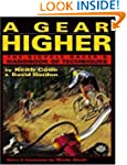 Gear Higher: The Bicycle Racer's Hand...