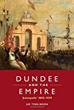 img - for Dundee and the Empire: 'Juteopolis' 1850-1939 book / textbook / text book