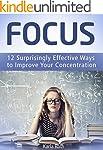 Focus: 12 Surprisingly Effective Ways...