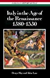 Italy in the Age of the Renaissance, 1380-1530 (Longman History of Italy)