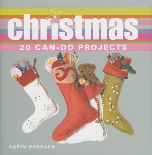 Christmas: 20 Can-Do Projects